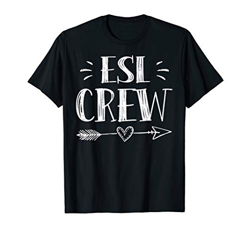 Esl Crew Tshirt, Teacher Team Shirt First Day Of School Gift -