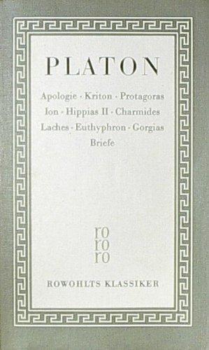 Sämtliche Werke, Teil 1: Apologie. Kriton. Protagoras. Ion. Hippias II. Charmides. Laches. Euthyphron. Gorgias. Briefe