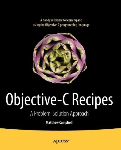 [PDF] Objective-C Recipes: A Problem-Solution Approach Free Download | Publisher : Apress | Category : Computers & Internet | ISBN 10 : 1430243716 | ISBN 13 : 9781430243717
