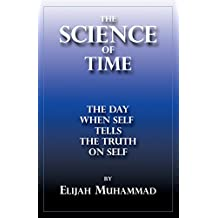 The Science Of Time: When Self Tells The Truth On Self