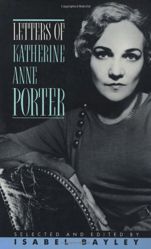 Letters of Katherine Anne Porter for sale  Delivered anywhere in USA