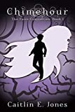 Chimehour (The Faire Curiosities Book 1)
