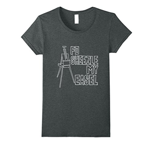 Womens Funny Artwork T Shirt for Painter Artist Art Student Teacher Small Dark Heather