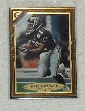 (Eric Metcalf 1997 Topps Gallery NFL Football Card # 123)