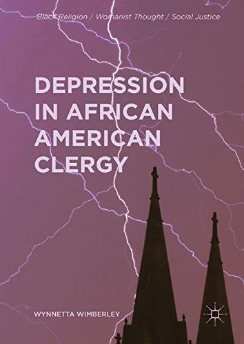 Search : Depression in African American Clergy (Black Religion/Womanist Thought/Social Justice)