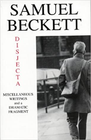 Book Disjecta: Miscellaneous writings and a dramatic fragment by Samuel Beckett (1-Jan-1983)