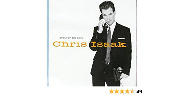Speak Of The Devil: Chris Isaak: Amazon.es: Música
