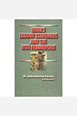 India's Labour Standards and the WTO Framework Hardcover