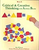 img - for Critical & Creative Thinking with Attribute Blocks / Book A book / textbook / text book