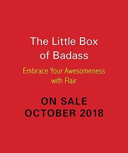 Book cover from Little Box of Badass: Embrace Your Awesomeness with Style by Jen Sincero