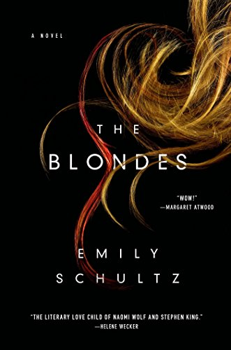 The blondes a novel kindle edition by emily schultz literature the blondes a novel by schultz emily fandeluxe Gallery