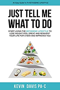 Just Tell Me What To Do by Kevin Davis PA-C ebook deal