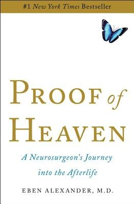Proof of Heaven( A Neurosurgeon's Journey Into the Afterlife)[PROOF OF HEAVEN][Hardcover]