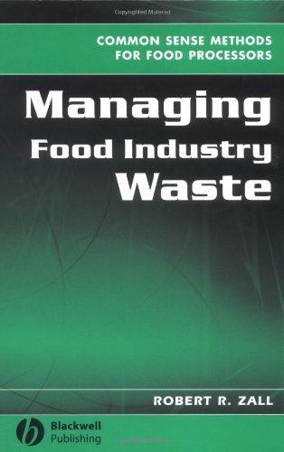 Managing Food Industry Waste: Common Sense Methods for Food Processors