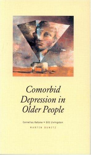 Comorbid Depression in Older People: Pocketbook (Martin Dunitz Medical Pocket Books)