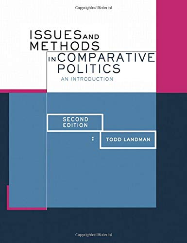 Issues and Methods in Comparative Politics: An Introduction
