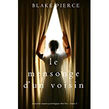 Le mensonge d'un voisin (Un mystère suspense psychologique Chloé Fine – Volume 2) (French Edition)