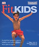 Fit Kids, Mary L. Gavin and Steven A. Dowshen, 0756618827