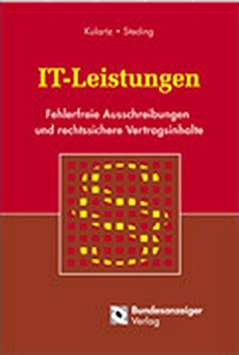IT-Leistungen: Fehlerfreie Ausschreibungen und rechtssichere Vertragsinhalte