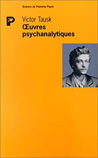 Oeuvres psychanalytiques par Victor Tausk
