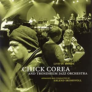 COREA AND TRONDHEIM JAZZ ORCHESTRA - LIVE IN MOLDE - Amazon.com Music