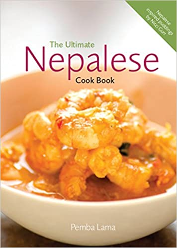 The ultimate nepalese cook book amazon pemba lama nicci the ultimate nepalese cook book amazon pemba lama nicci gurr annie watsham 9780957154100 books forumfinder Image collections