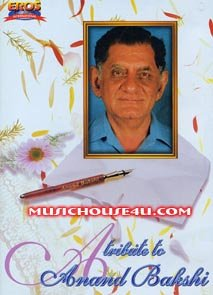 A Tribute to Anand Bakshi