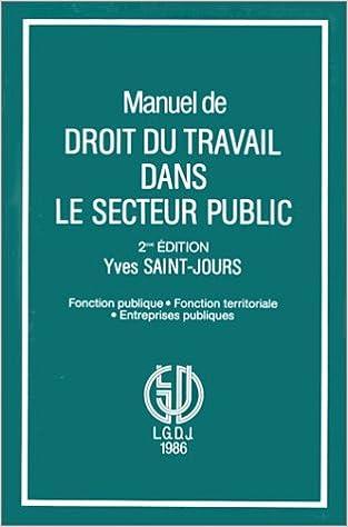 8c4502e0f28 Manuel de droit du travail dans le secteur public  Fonction publique ...