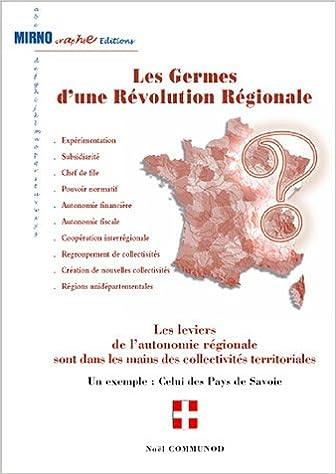 Lire Les germes d'une révolution régionale pdf ebook