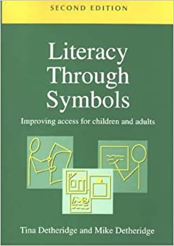 Book Literacy Through Symbols, Second Edition: Improving Access for Children and Adults