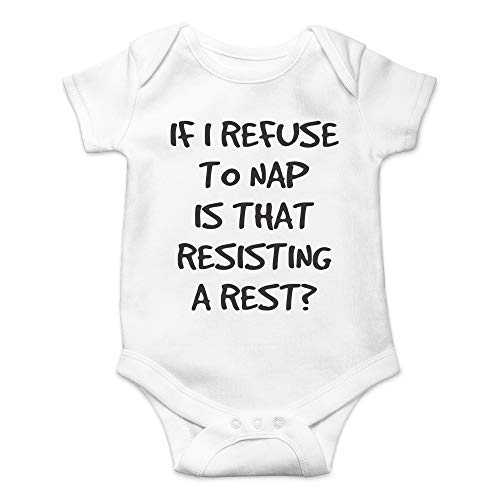 CBTwear If I Refuse to Nap is That Resisting A Rest - Funny Bedtime Joke - Cute Infant One-Piece Baby Bodysuit (12 Months, White)]()
