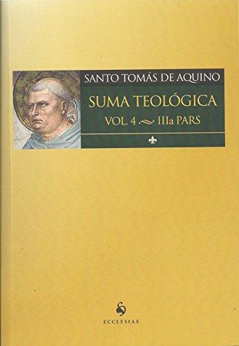 Suma Teológico. IIia Pars - Volume 4