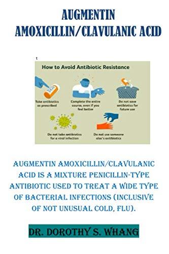 AUGMENTIN AMOXICILLIN/CLAVULANIC ACID (Ciprofloxacin 500 Mg Tablets)