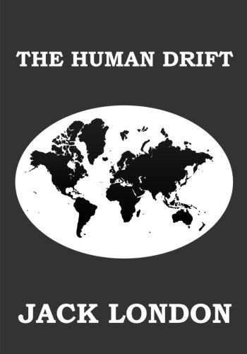 Read Online The Human Drift PDF