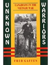 Unknown Warriors: Canadians in the Vietnam War