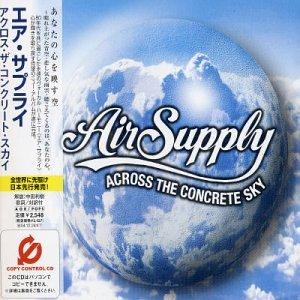 Across the Concrete Sky - Air Supply
