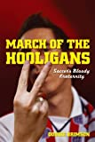img - for March of the Hooligans book / textbook / text book