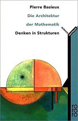 Die Architektur der Mathematik: Denken in Strukturen