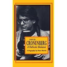 David Cronenberg: A Delicate Balance