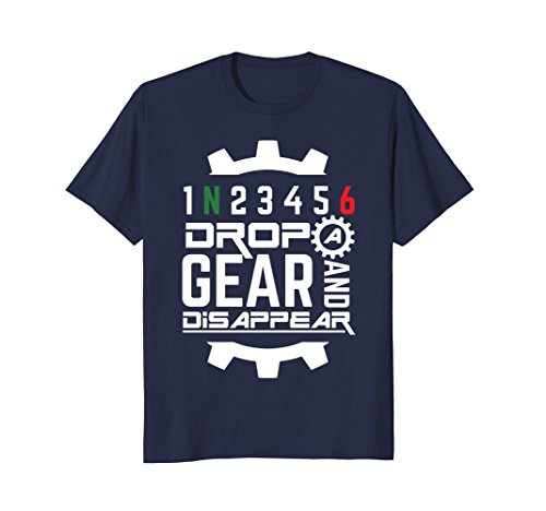 Mens Drop A Gear And Disappear-Racing, Sports Car T-Shirt Small Navy