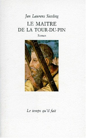 le-maitre-de-la-tour-du-pin-roman-french-edition