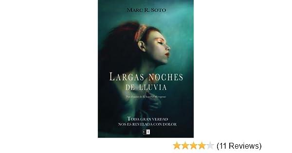 Largas noches de lluvia (Novela Negra Española) (Spanish Edition) - Kindle edition by Marc R Soto. Mystery, Thriller & Suspense Kindle eBooks @ Amazon.com.
