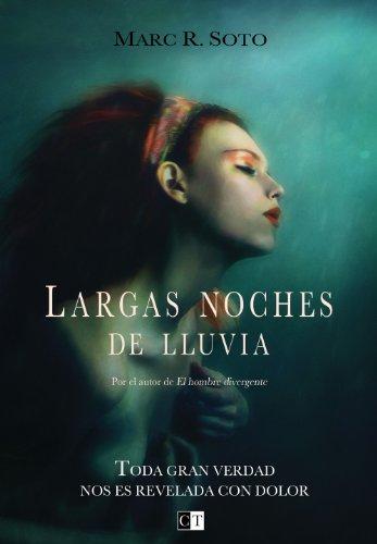 Largas noches de lluvia (Novela Negra Española) (Spanish Edition) by [Soto