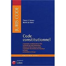 CODE CONSTITUTIONNEL 3ÈME ÉDITION