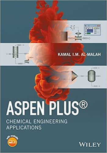 Aspen plus chemical engineering applications kamal im al malah aspen plus chemical engineering applications 1st edition kindle edition fandeluxe Choice Image