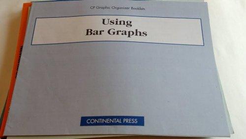 - Using Bar Graphs - Teacher's Guide (CP Graphic Organizer Booklets)