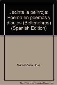 Jacinta la pelirroja: Poema en poemas y dibujos