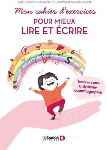 Mon-cahier-dexercices-pour-mieux-lire-et-crire-Exercices-contre-la-dyslexie-dysorthographie-Broch–30-mai-2017