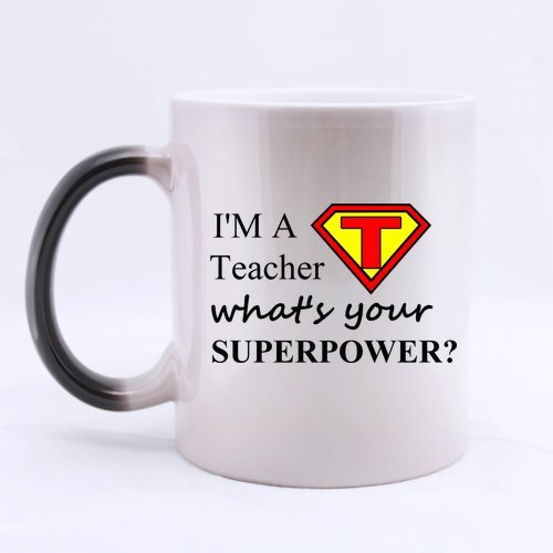 aafd4eeb012 Amazon.com  I AM A TEACHER - What s your superpower  Inspired Quotes Funny  Saying - Personalized - Custom Mug - Ceramic Morphing Mug - 11 OZ Coffee Tea  Cup  ...