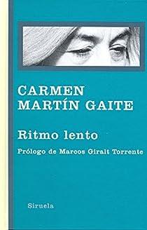 Ritmo lento par Martín Gaite